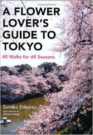 Review: A Flower Lover's Guide to Tokyo